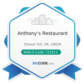 Anthony's Restaurant - NAICS Code 722511 - Full-Service Restaurants