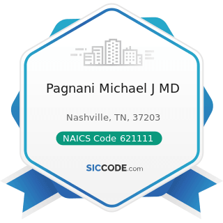Pagnani Michael J MD - NAICS Code 621111 - Offices of Physicians (except Mental Health...