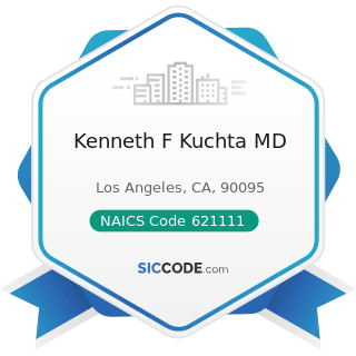 Kenneth F Kuchta MD - NAICS Code 621111 - Offices of Physicians (except Mental Health...