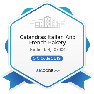 Calandras Italian And French Bakery - SIC Code 5149 - Groceries and Related Products, Not...