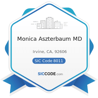 Monica Aszterbaum MD - SIC Code 8011 - Offices and Clinics of Doctors of Medicine