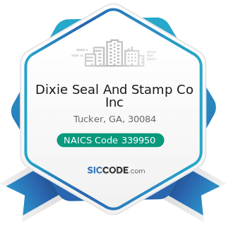 Dixie Seal And Stamp Co Inc - NAICS Code 339950 - Sign Manufacturing