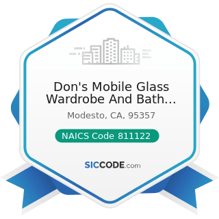Don's Mobile Glass Wardrobe And Bath Specialties - NAICS Code 811122 - Automotive Glass...