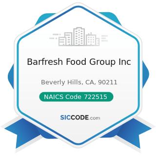 Barfresh Food Group Inc - NAICS Code 722515 - Snack and Nonalcoholic Beverage Bars