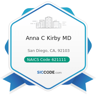Anna C Kirby MD - NAICS Code 621111 - Offices of Physicians (except Mental Health Specialists)