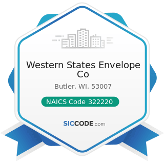 Western States Envelope Co - NAICS Code 322220 - Paper Bag and Coated and Treated Paper...