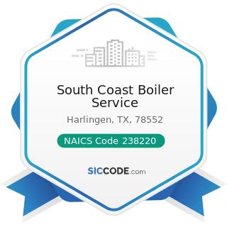 South Coast Boiler Service - NAICS Code 238220 - Plumbing, Heating, and Air-Conditioning...