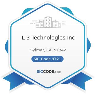 L 3 Technologles Inc - SIC Code 3721 - Aircraft