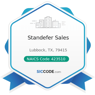 Standefer Sales - NAICS Code 423510 - Metal Service Centers and Other Metal Merchant Wholesalers