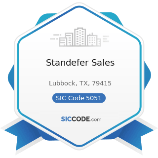Standefer Sales - SIC Code 5051 - Metals Service Centers and Offices