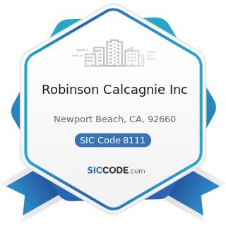 Robinson Calcagnie Inc - SIC Code 8111 - Legal Services
