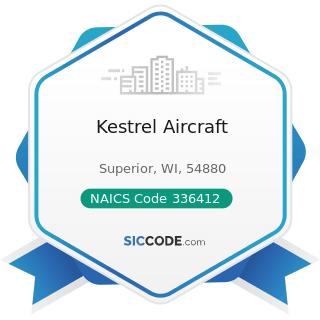 Kestrel Aircraft - NAICS Code 336412 - Aircraft Engine and Engine Parts Manufacturing