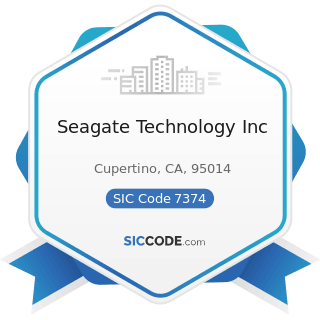 Seagate Technology Inc - SIC Code 7374 - Computer Processing and Data Preparation and Processing...
